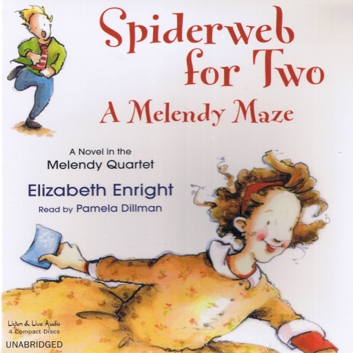 Spiderweb For Two:A Melendy Maze