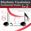 Rhythmic Vocabulary For All Instruments : Fundamental Studies