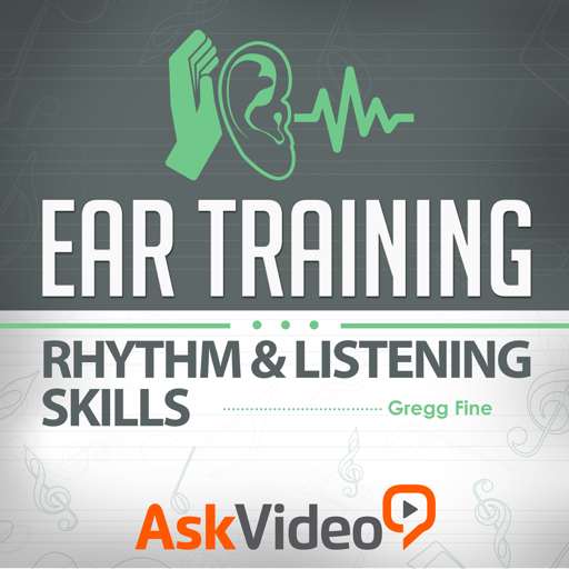 Ear Training 103 - Rhythm & Listening Skills