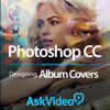 Course For PhotoShop CC Designing Album Covers - ASK Video