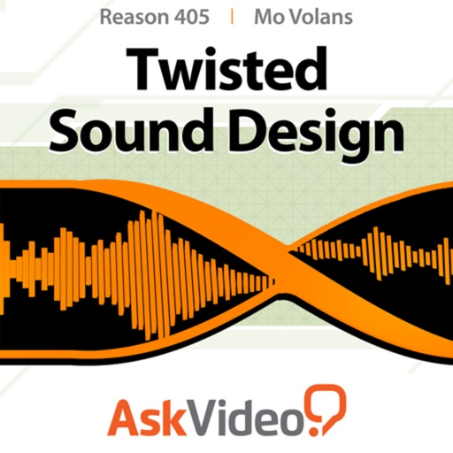 Course for Reason 6 405 - Twisted Sound Design