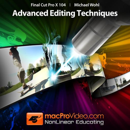 Course For Final Cut Pro X 104 - Advanced Editing Techniques