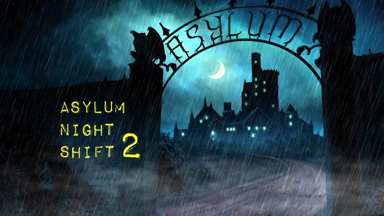 Asylum Night Shift 2