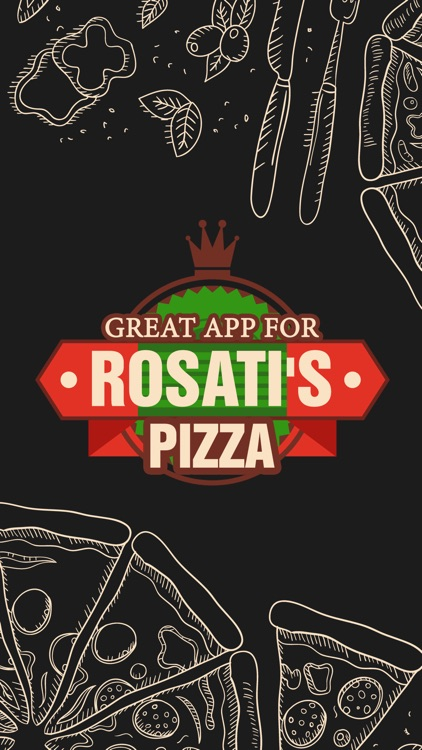 Great App for Rosati's Pizza