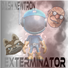 Activities of Dash The Exterminator