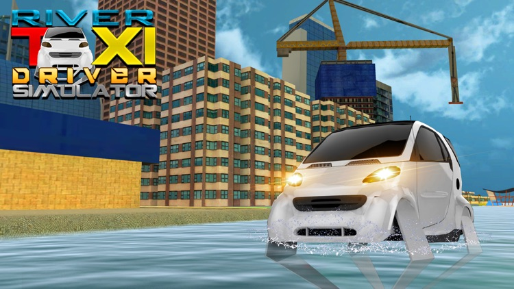 River Taxi Driver Simulator & Cab Car Sailing Game