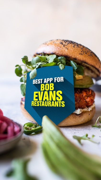 Best App for Bob Evans Restaurants screenshot-0
