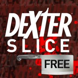 Dexter Slice FREE