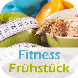 Fitness Frühstück Rezepte - Gesund, Fit und lecker