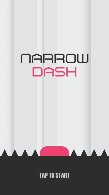 Narrow Dash