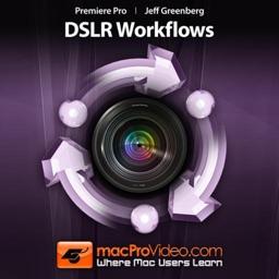 Course For Premiere Pro 5 - DSLR Workflows
