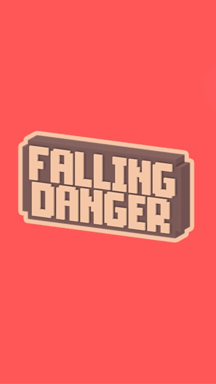 Falling Danger!