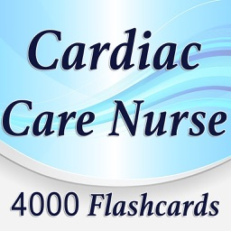 Cardiac Care Nurse 4000 Flashcards & Exam Quiz