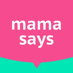Mama Says - Famous mother quotes for daily chat