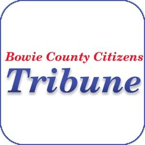 Bowie County Citizens Tribune