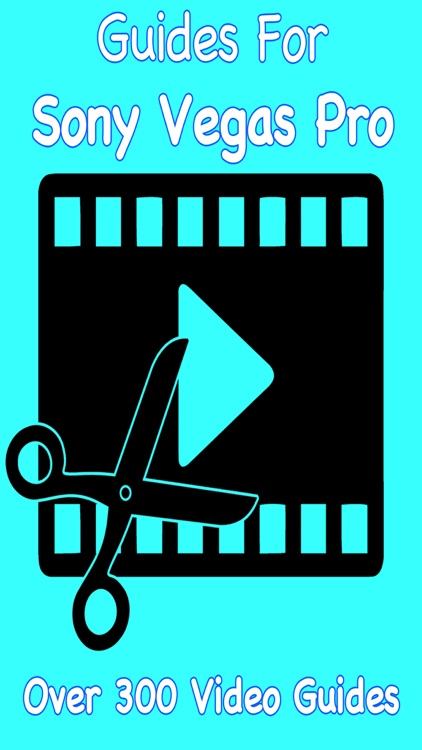 Video Guides For Sony Vegas Pro