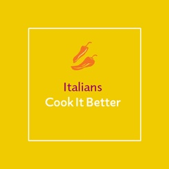 Italians Cook It Better