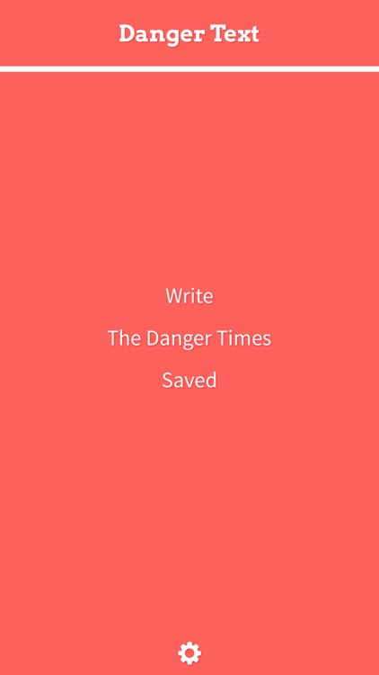 Danger Text - never stop writing