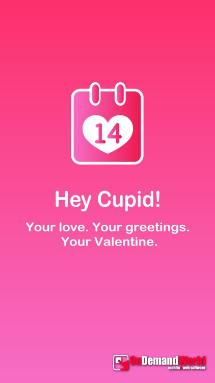 Hey Cupid! - Your love, greetings & Valentine