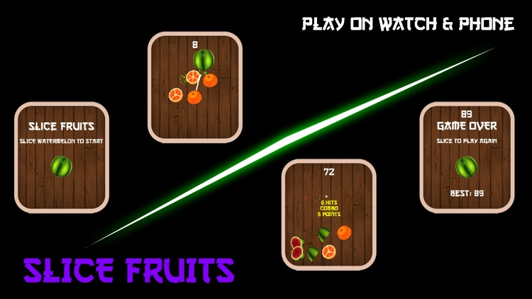Slice Fruits (Watch & Phone)