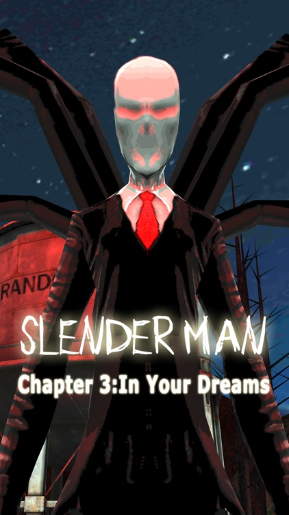 Slender Man Chapter 3: In Your Dreams
