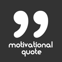 Motivational Quote - New motivational quotes daily