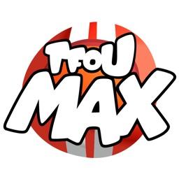 TFOU MAX