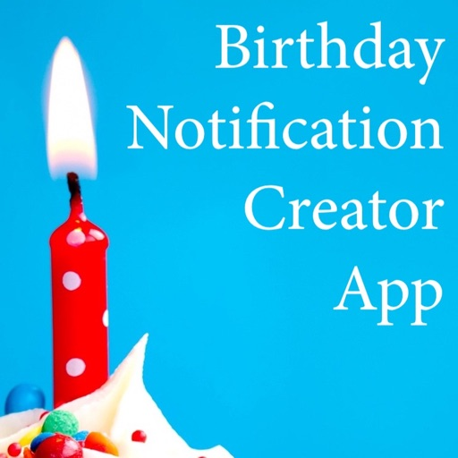 Birthday Notification Creator