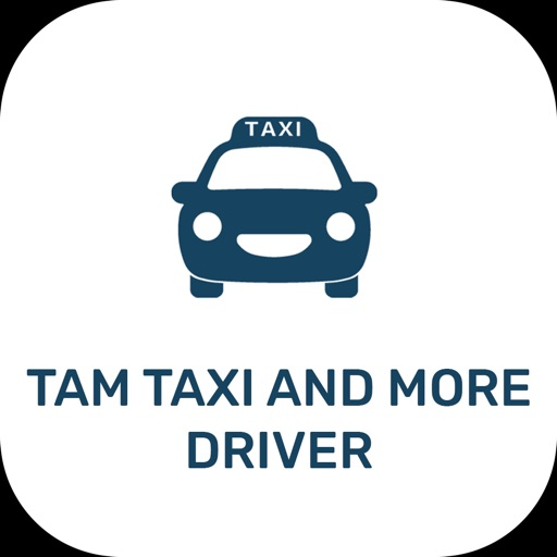 TAM Taxi and More - Driver