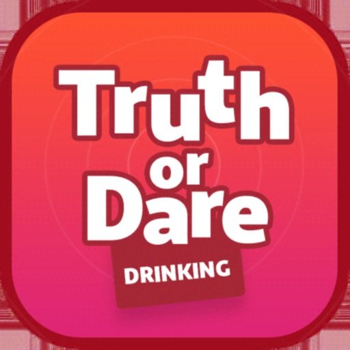 Truth or Dare - Drinking