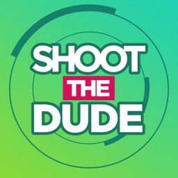 Shoot The Dude