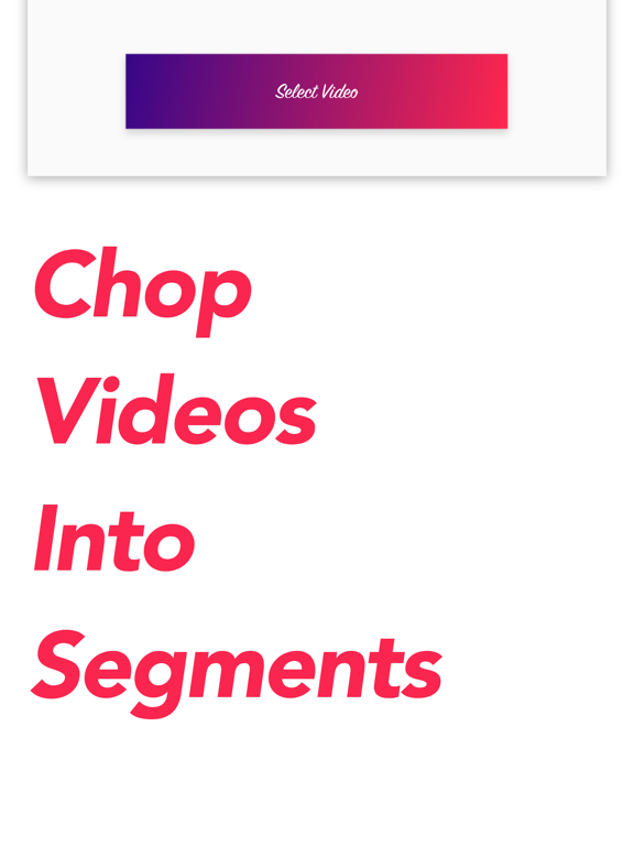 Chop Video - Split Segments screenshot 4