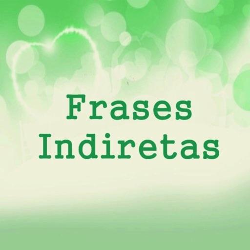 Frases Indiretas
