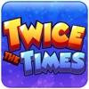 Twice The Times / Math Game