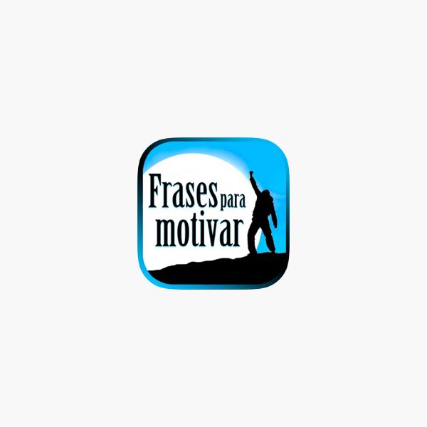 Frases De Motivación Personal En App Store