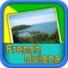 French Guiana Revealed