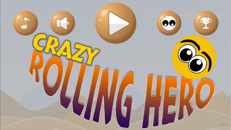 Crazy Rolling Hero