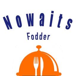 Nowaits Fodder