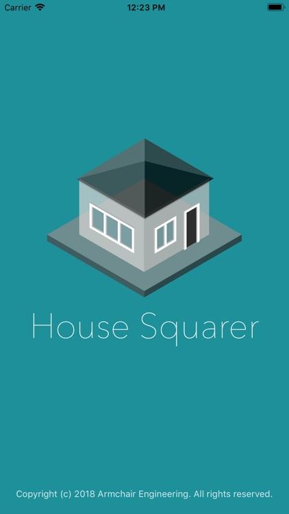 House Squarer