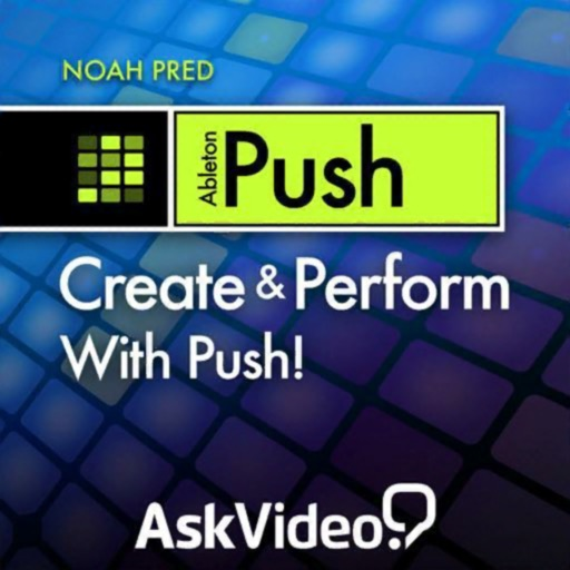 Create & Perform PUSH Course