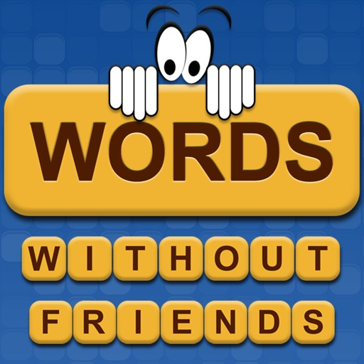 Words Without Friends