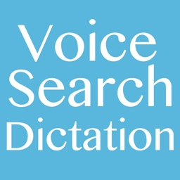 Voice Search & Voice Dictation