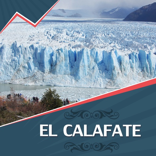El Calafate Tourism Guide