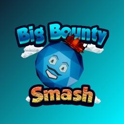 Big Bounty Smash