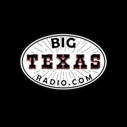 Listen to Big Texas Radio
