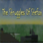 The Struggles Of Stefan