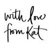 With Love From Kat - With Love From Kat
