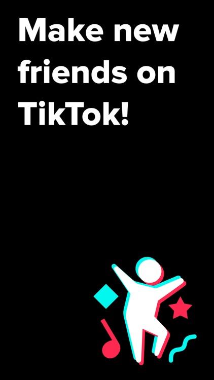 TikFriends - Make new friends!