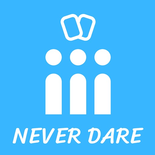 Never Have I Ever : Dare App