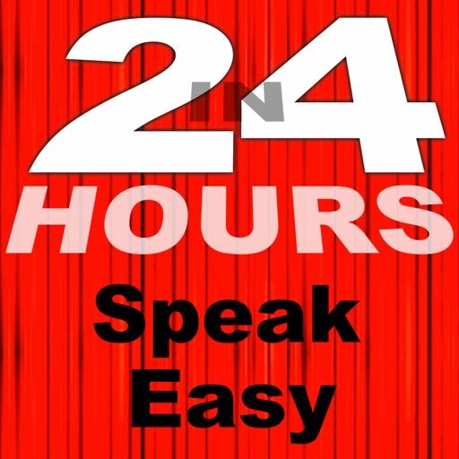 In 24 Hours Speak Easy